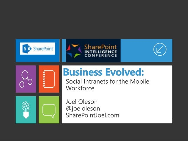 Business Evolved: Social Intranets for the Mobile Workforce