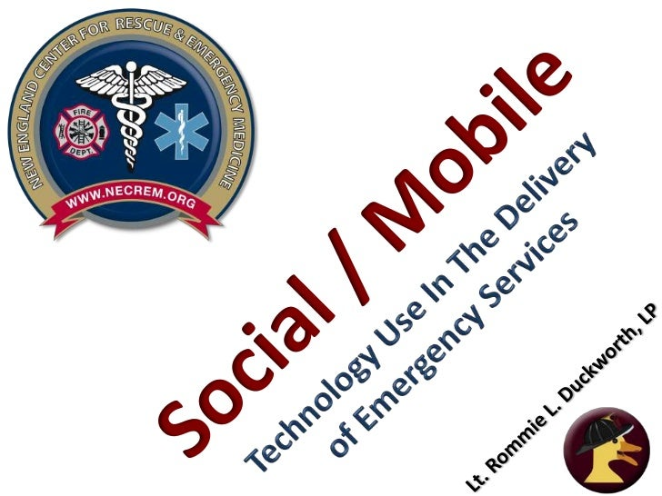 • American Red Cross study:• Public use of Social Media  related to Emergency  Responders.    Survey representatives of A...