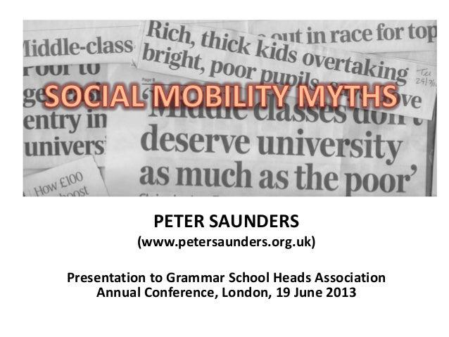 PETER SAUNDERS(www.petersaunders.org.uk)Presentation to Grammar School Heads AssociationAnnual Conference, London, 19 June...