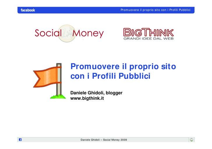 Social Money 2009 - Promuovere il proprio sito con i Profili Pubblici di Facebook