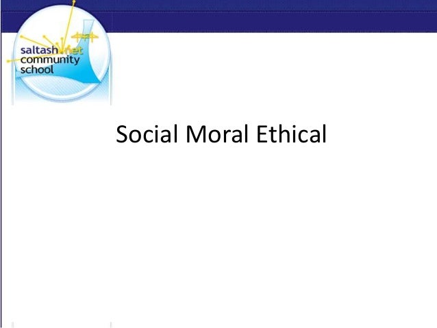Social Moral Ethical