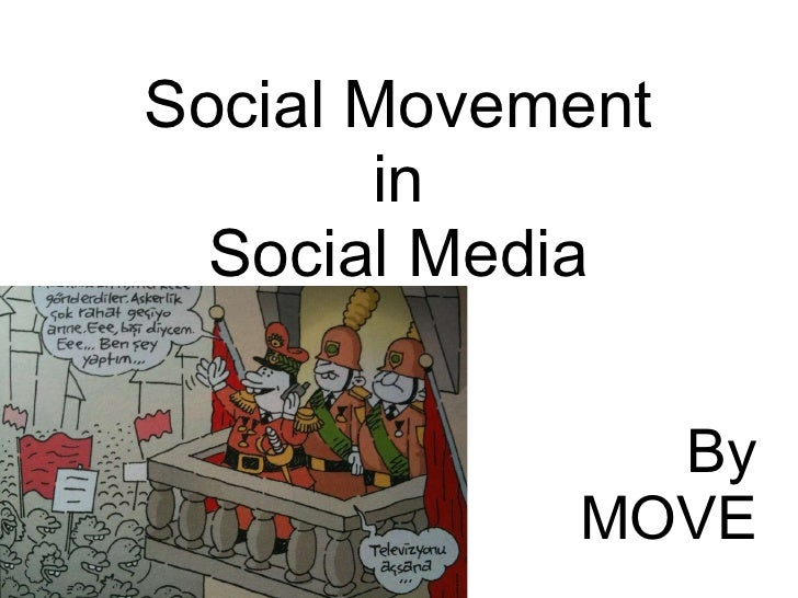 Social Movement in  Social Media By MOVE