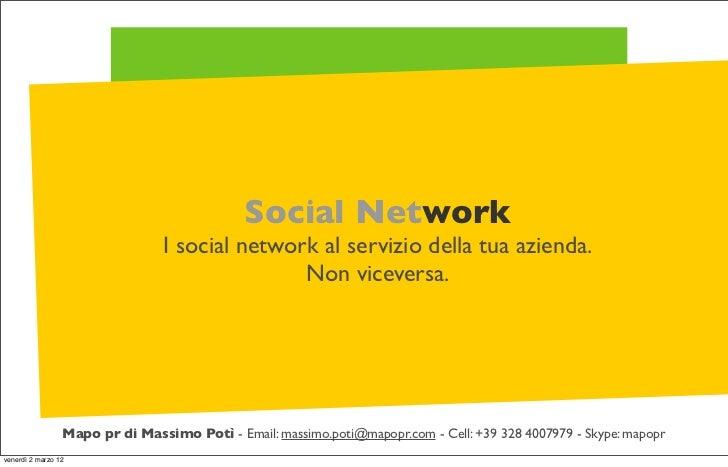Social Network                                 I social network al servizio della tua azienda.                            ...