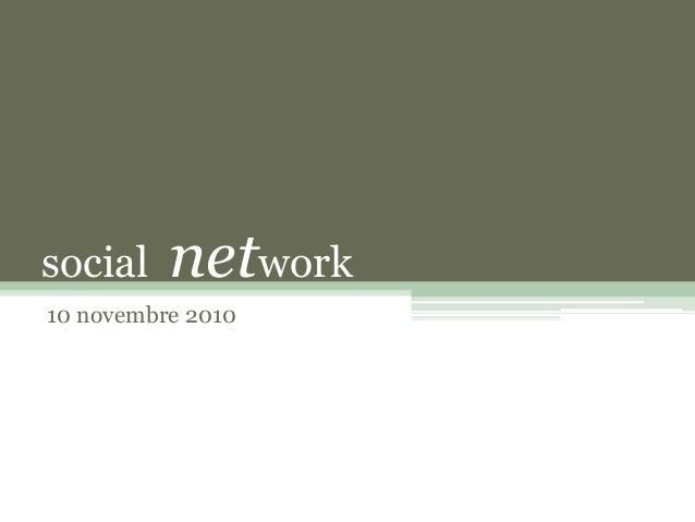 social network 10 novembre 2010