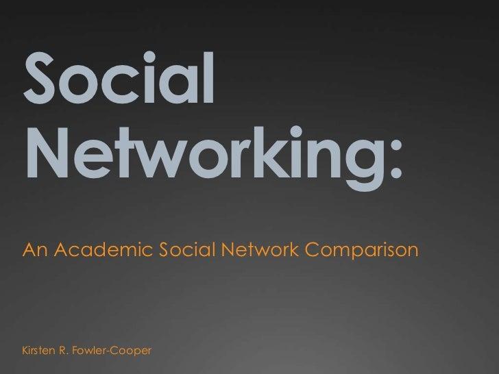 Academic Social Networking Comparison