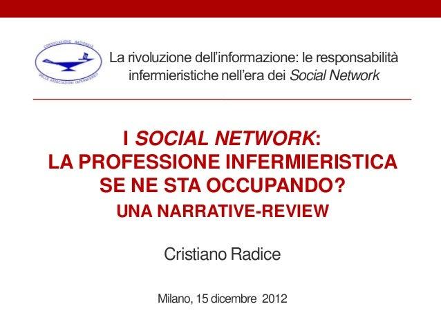 La rivoluzione dell'informazione: le responsabilità        infermieristiche nell'era dei Social Network       I SOCIAL NET...
