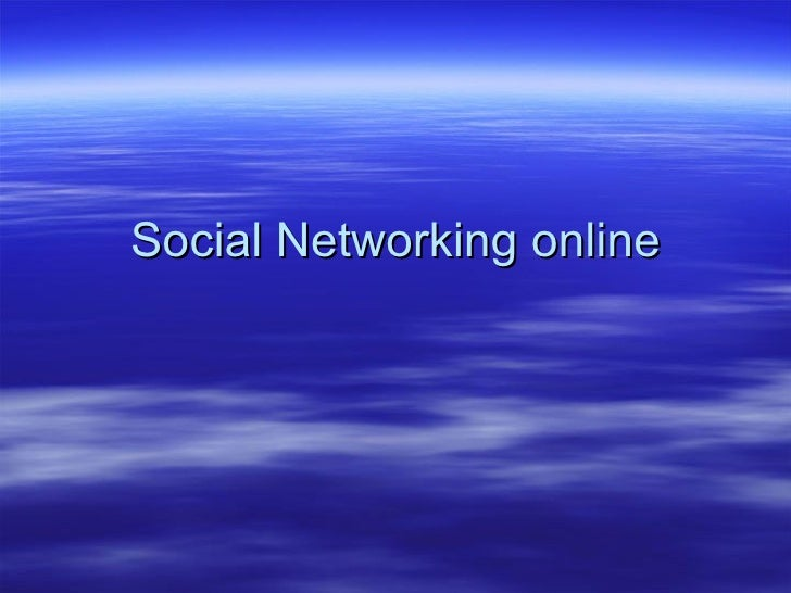 Social Networking online