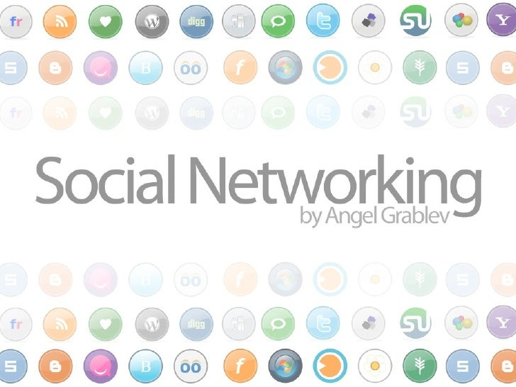 Social Networking 2.0 By Angel Grablev