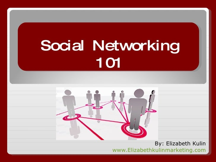 Social Networking 101