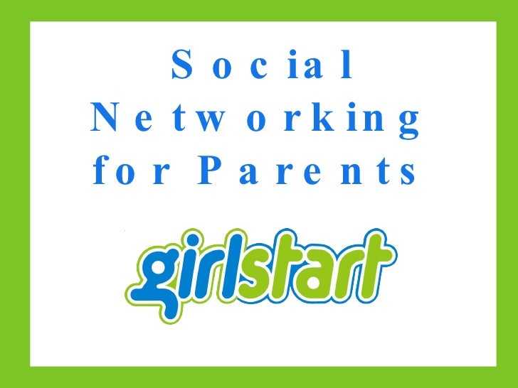 Social Networking for Parents