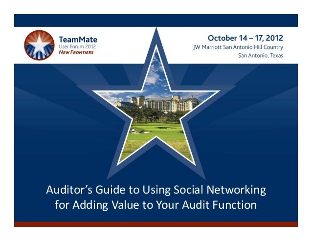 Auditor's Guide to Using Social Networking for Adding Value to Your Audit Function