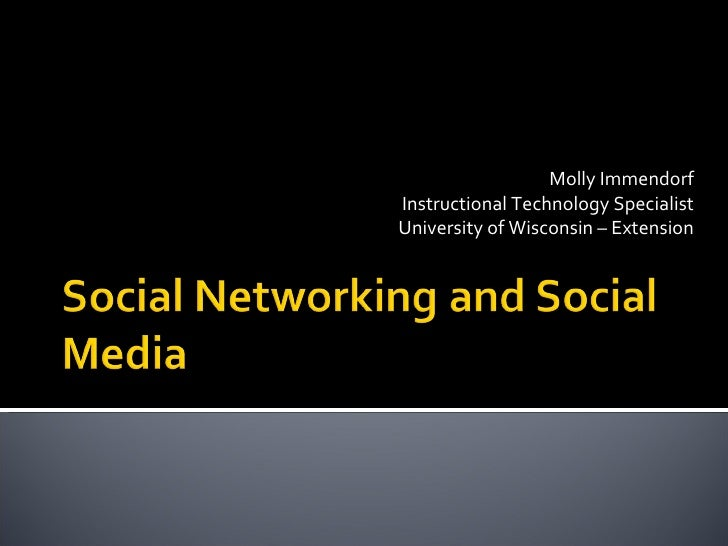 Social Networking And Social Media June409