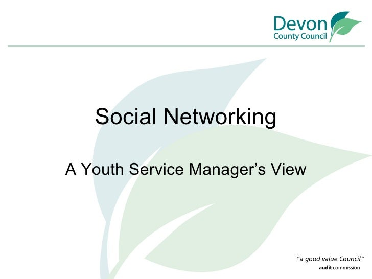 Social Networking A Youth Service Manager's View