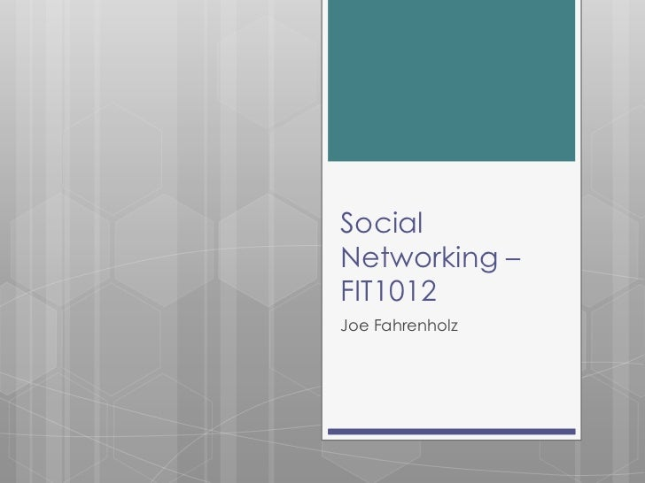Social networking – fit1012