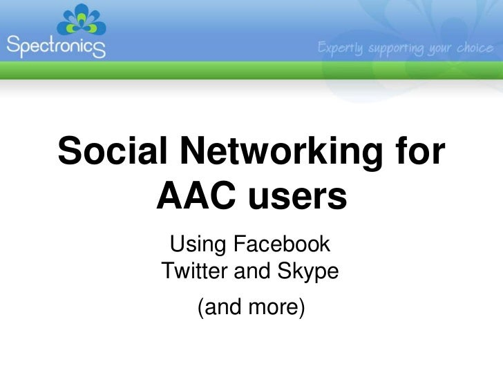 Social Networking for AAC users