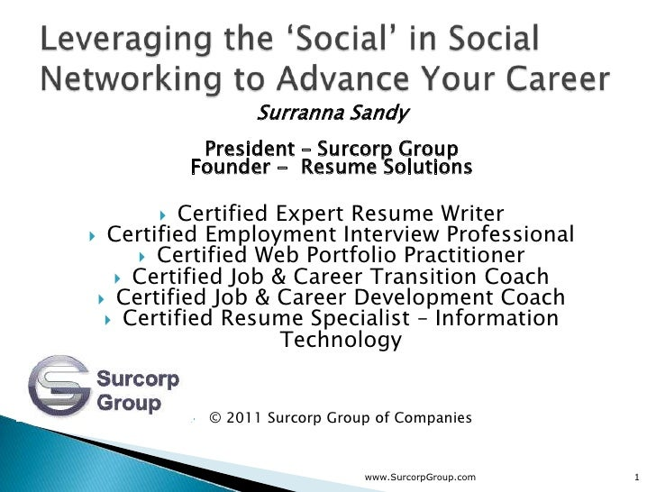 Surranna Sandy           President – Surcorp Group          Founder - Resume Solutions         Certified Expert Resume Wr...