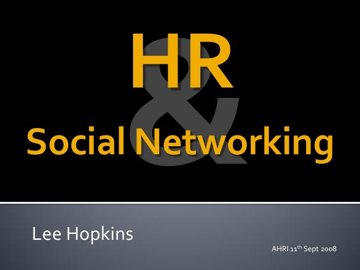 Social Networking For HR Professionals - 2008