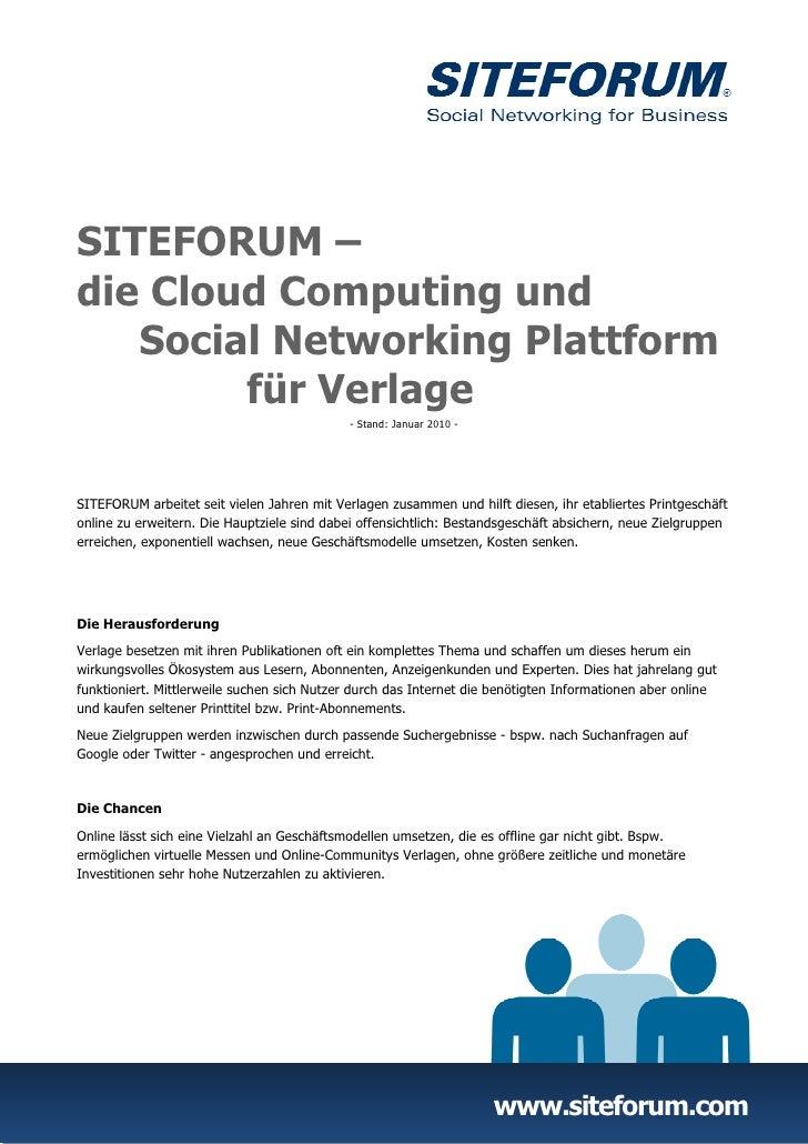 SITEFORUM –die Cloud Computing und   Social Networking Plattform        für Verlage                                       ...
