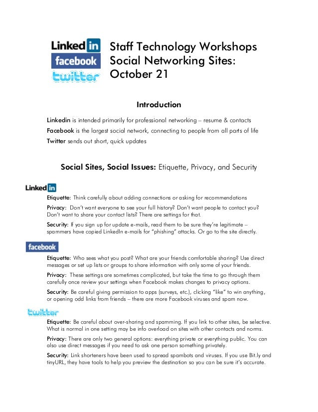 Staff Technology Workshops Social Networking Sites: October 21 Introduction Linkedin is intended primarily for professiona...