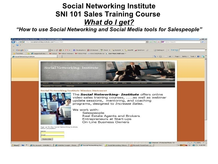 "Social Networking Institute SNI 101 Sales Training Course  What do I get? ""How to use Social Networking and Social Media t..."