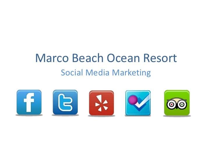 Marco Beach Ocean Resort    Social Media Marketing