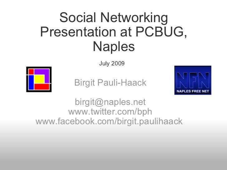 Social Networking Presentation At PCBUG, Naples