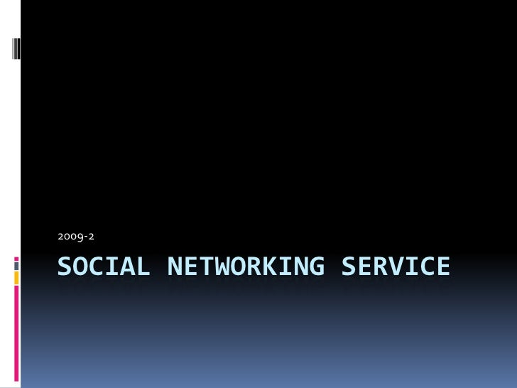Social Networking Service<br />2009-2<br />