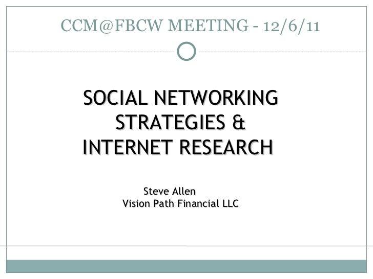 Social Networking Strategies Internet Research Tools Ccm 6 Dec11
