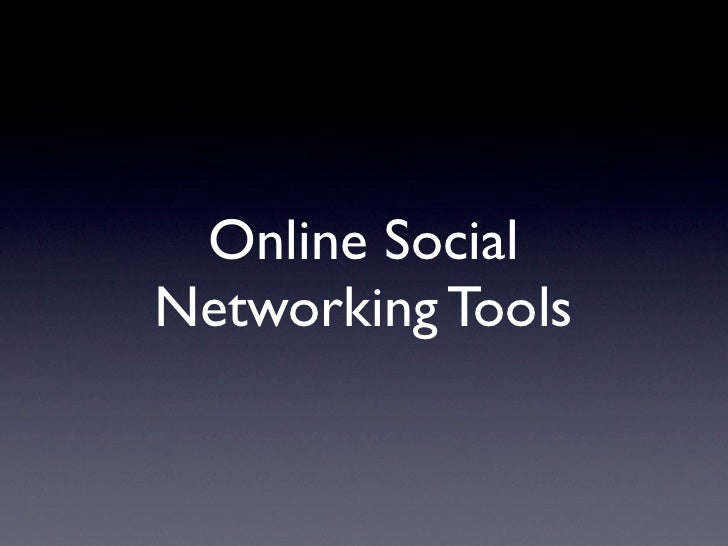 Online Social Networking Tools