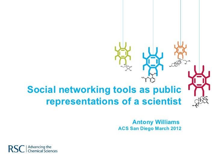 Social networking tools as public representations of a scientist