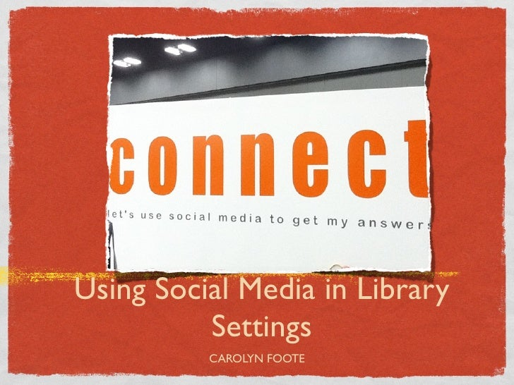 Social networking for libraries