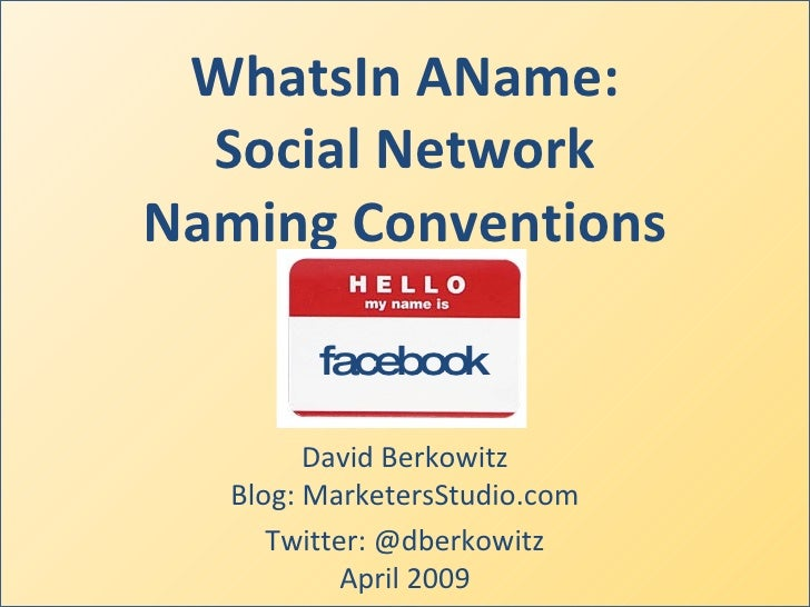 Social Network Naming Conventions