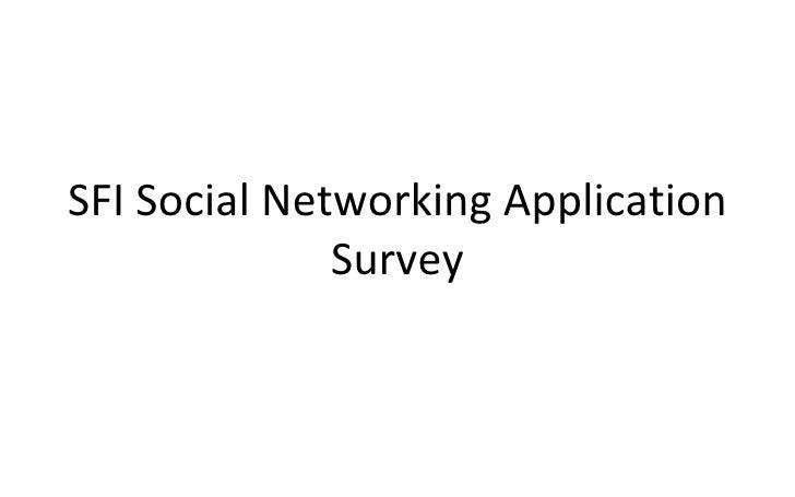 SFI Social Networking Application Survey