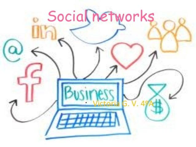 Social networks•Victoria G. V. 4ºA
