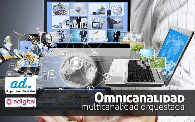 Omnicanalidad multicanalidad orquestada