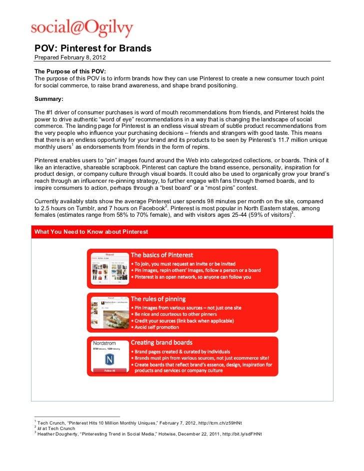 POV: Pinterest for BrandsPrepared February 8, 2012The Purpose of this POV:The purpose of this POV is to inform brands how...
