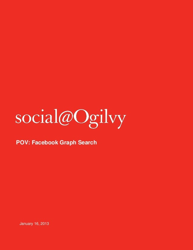 Social@ogilvy - Facebook Graph Search Overview