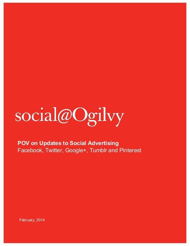 POV on Updates to Social Advertising Facebook, Twitter, Google+, Tumblr and Pinterest  February, 2014