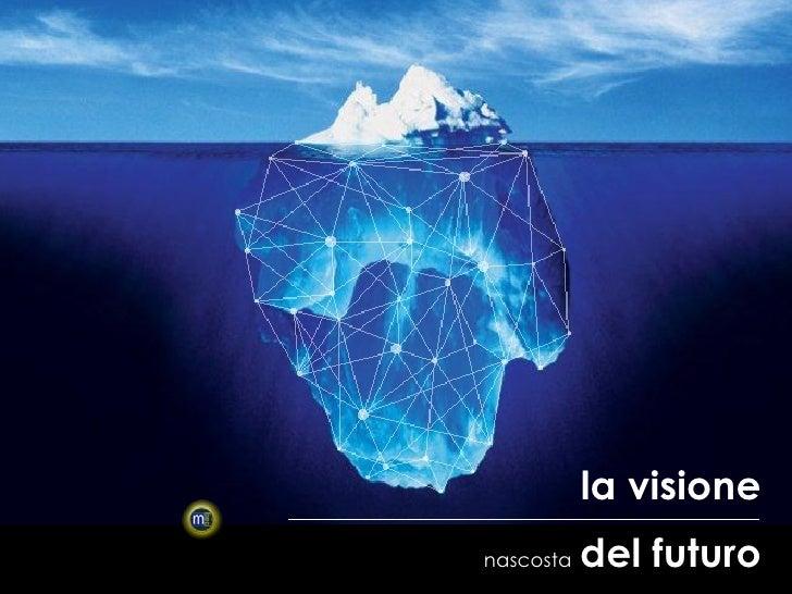 la visionenascosta   del futuro