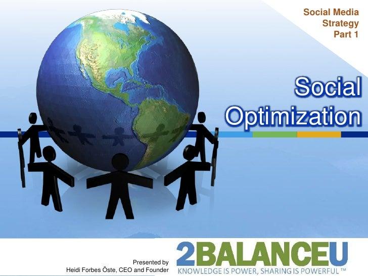 Social Optimization