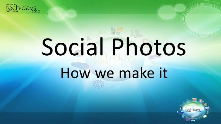 Social Photos How we make it