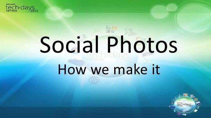 Social Photos - My presentation at Microsoft Tech Day