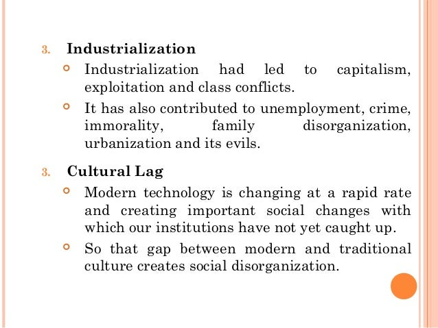 Problems in society caused by industrialization?