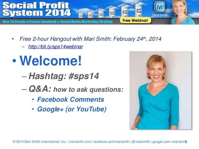 Social Profit System 2014 - Free Webinar with Mari Smith!