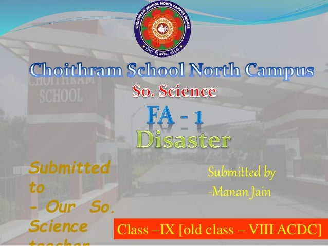 Submitted to - Our So. Science Submitted by -Manan Jain 1 Class –IX [old class – VIII ACDC]