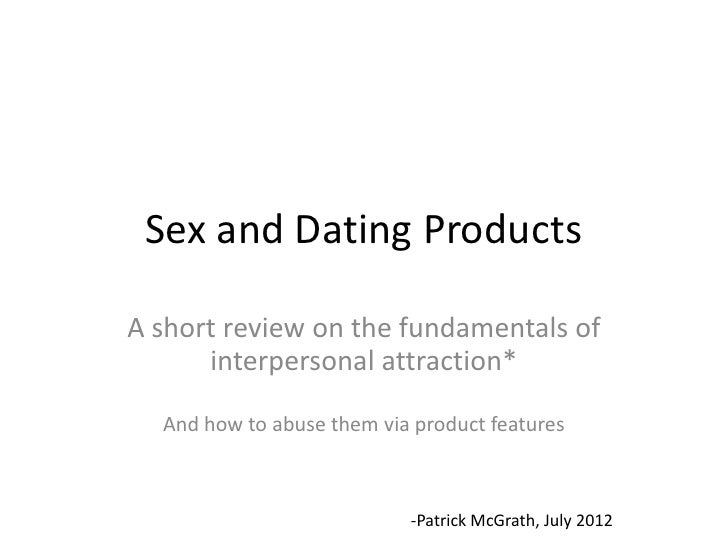 Sex, Dating, and Psychology