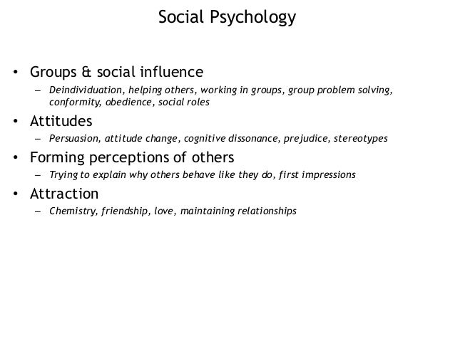 persuasion social psychology Theories of persuasion and psychology: the power of social psychology is defined as 'the scientific study of the the power of persuasion – how we.