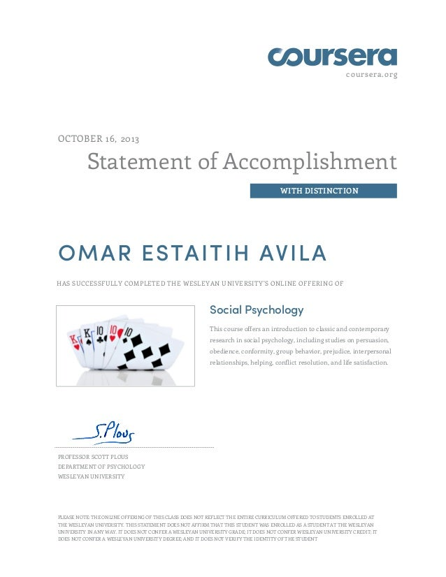 coursera.org  OCTOBER 16, 2013  Statement of Accomplishment WITH DISTINCTION  OMAR ESTAITIH AVILA HAS SUCCESSFULLY COMPLET...