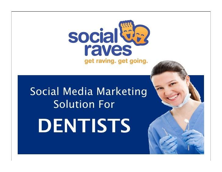 Social Media Marketing     Solution For DENTISTS