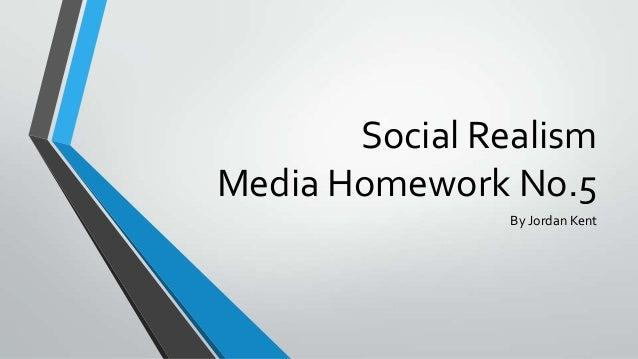 Social realism homework presentation